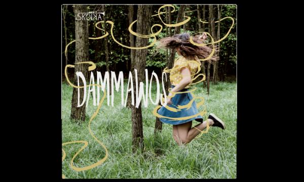 Skolka Dammawos CD